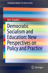 Democratic Socialism and Education: New Perspectives on Policy and Practice