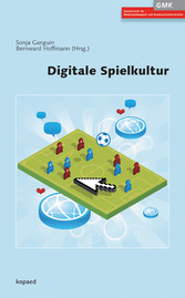 Digitale Spielkultur